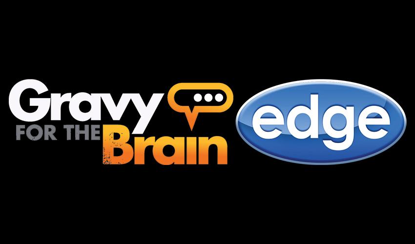 Gravy For The Brain & Edge Studio