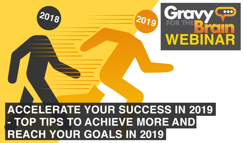 Accelerate-Your-Success-in-2019---Top-tips-to-achieve-more-and-reach-your-goals-in-2019