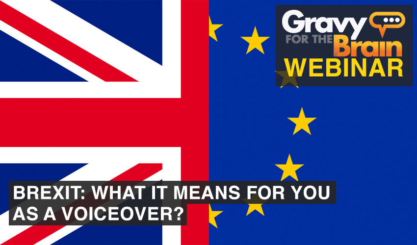 BREXIT What It Means For You As A Voiceover