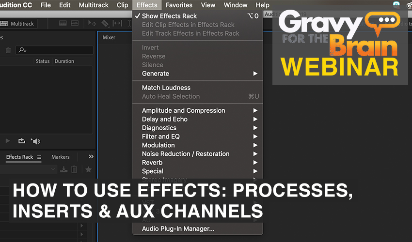 How to Use Effects Processes, Inserts And Aux Channels