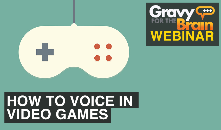 How to Voice in Video Games